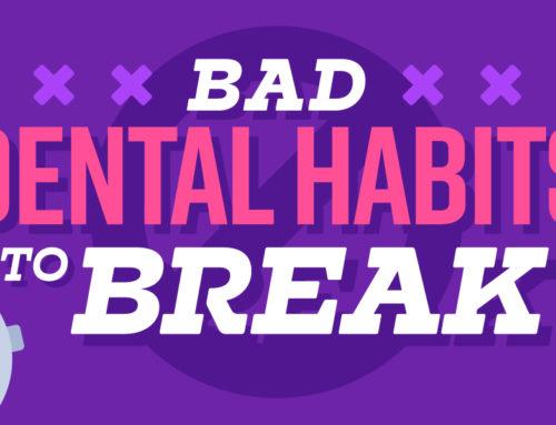 Bad Dental Habits To Break